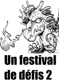 Un festival de défis