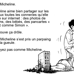 Ne soyez pas comme Micheline