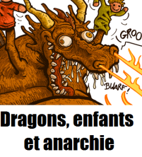 Dragons enfants anarchie